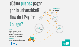(Spanish) Filming Version - 2016/2017 Paying for College Presentation