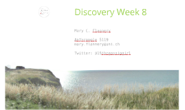 Discovery 2016 Week 8