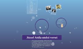 József Attila utolsó versei