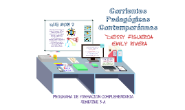 Copy of Corrientes Pedagogicas