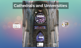 10D Cathedrals and Universities