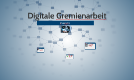 Digitale Gremienarbeit