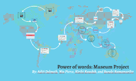 Power of words: Museum Project