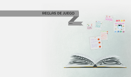 REGLAS DE JUEGO