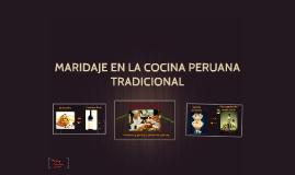 Maridaje en la Cocina Peruana Tradicional