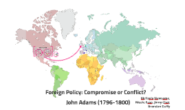 John Adams's Foreign Policy (1796-1800)