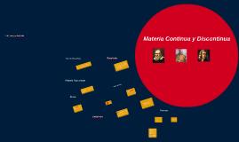 Copy of Materia Continua y Discontinua