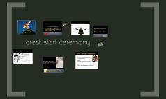 Great start ceremony