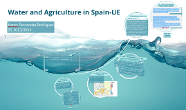 Water and Agriculture in Spain