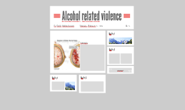 Alcohol related violence