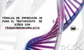 Férulas de impresión 3D para el tratamiento de niños