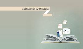 Copy of Elaboración de Reactivos