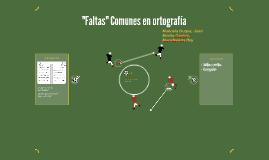 """Faltas"" Comunes en ortografia"