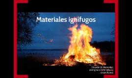Materiales inifugos