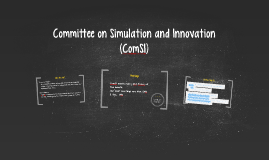 Committee on Simulation and Innovation