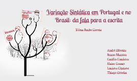 Variação Sintática em Portugal e no Brasil: da fala para a e
