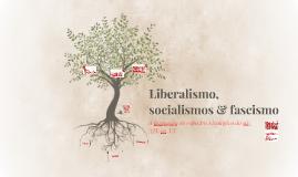 Liberalismo & Socialismos