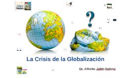 La Crisis de la Globalización