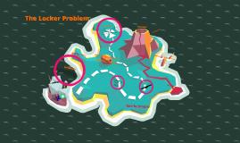 THE LOCKER PROBLEM THINGY