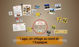 Lugo, un village au nord de l´Espagne