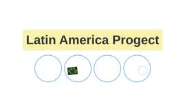 Latin America Progect