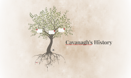 Cavanagh's History