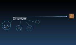 The Element 40: Ziroconium