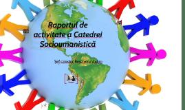 Copy of Raportul de activitate a Catedrei Socioumanistică