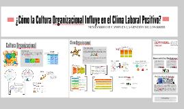 Como la cultura Org. influye en el clima laboral