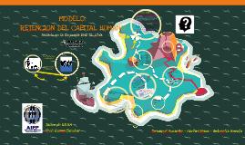 Copy of MODELO DE RETENCIÓN DEL CAPITAL HUMANO