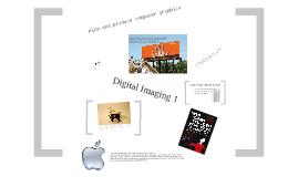 Digital Imaging 1