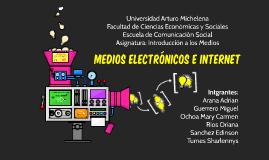 MEDIOS ELECTRONICOS E INTERNET