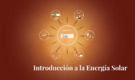 19/3/2016 -  Introducción a la Energía Solar