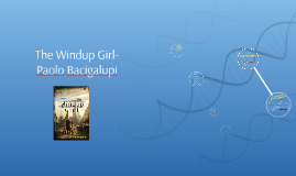 The Windup Girl-