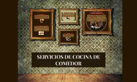 SERVICIOS DE COCINA A LA MESA