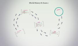 World History II: Exam 1