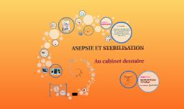 ASEPSIE ET STERILISATION