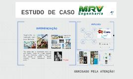 ESTUDO DE CASO - MRV ENGENHARIA
