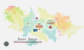 Barwy Świata - Zróżnicowanie Krajobrazów