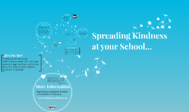 Copy of Copy of School Community Presentation: Spreading Kindness at your School