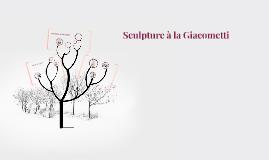 Sculpture à la Giacometti