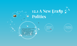 12.1 A New Era in Politics