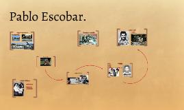 Pablo escobar by maarten beek on prezi - Pablo escobar zitate deutsch ...