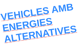 VEHICLES AMB ENERGIA ALTERNATIVES