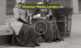 Copy of Victorian Money Lenders