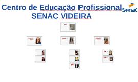 CENTRO DE EDUCAÇÃO SENAC VIDEIRA