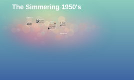The Simmering 1950's