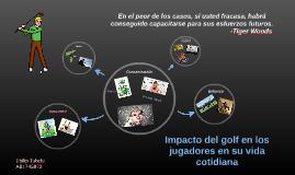 Impacto del golf en los jugadores en su vida cotidiana
