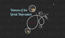 Dances of the Great Depression