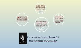 Nadine Touzeau : le corps ne ment jamais !
